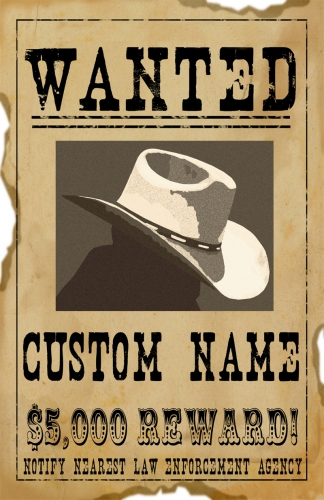Custom Wanted Reward Personalized 11x17 Poster
