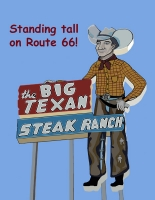 Texas - Standing Tall on Route 66 (Big Texan)