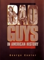 Bad Guys in American History by George Cantor