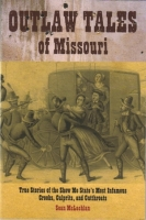 Outlaw Tales of Missouri by Sean McLachlan