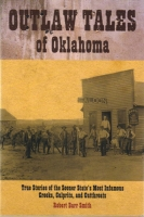 Outlaw Tales of Oklahoma, by Robert Barr Smith