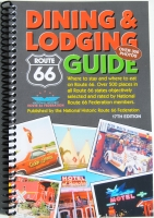 Route 66 Dining & Lodging Guide-17th Edition by The National Historic Route 66 Federation