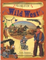 Wild West, The (World Of)  by Peter Harrison
