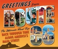 Greetings from Route 66- The Ultimate Road Trip Back Through Time Along America's Main Street, by Various Route 66 Authorities, including Legends Of America's founder Kathy Weiser