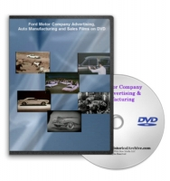 Ford Motor Company Advertising, Manufacturing and Sales Films on DVD