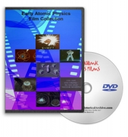 Early Atomic Physics, Energy & Weapons Films on DVD