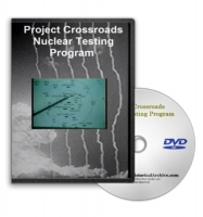 Project Crossroads Nuclear Testing Program on DVD