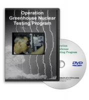 Operation Greenhouse Nuclear Testing Program on DVD