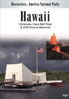 Hawaii Volcanoes, Hana Belt Road & Uss Arizona Memorial DVD
