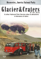 Glacier & Craters of the Moon and other National Park Service sites and attractions in Montana & Idaho DVD