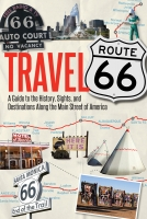 Travel Route 66, by Jim Hinckley
