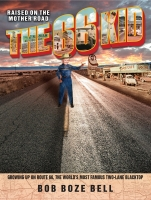 The 66 Kid, by Bob Bell