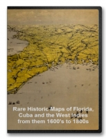Florida, Cuba and West Indies from - 1600's to 1800s Maps on CD