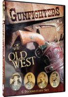 Gunfighters of the Old West - DVD