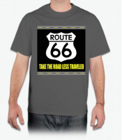 Take the Road Less Traveled - Route 66 - T-Shirt