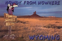 Howdy From Nowhere, Wyoming Postcard