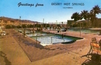 Greetings from Desert Hot Springs, California