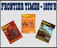 1970's Frontier Times Magazines