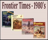 1980's Frontier Times Magazines